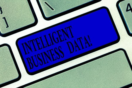 Text sign showing Intelligent Business Data. Conceptual photo use of internal data to analyze the operations Keyboard key Intention to create computer message pressing keypad idea