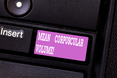 Writing note showing Mean Corpuscular Volume. Business photo showcasing average volume of a red blood corpuscle measurement Keyboard key Intention to create computer message pressing keypad idea Stok Fotoğraf