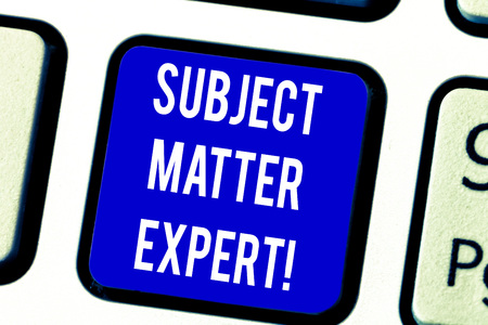 Text sign showing Subject Matter Expert. Conceptual photo Person who is an authority in a particular area Keyboard key Intention to create computer message pressing keypad idea Stock Photo