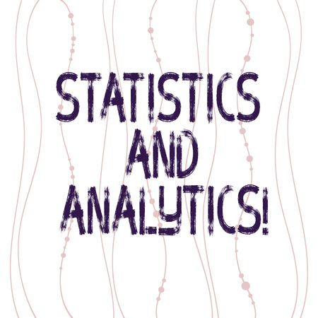 Text sign showing Statistics And Analytics. Conceptual photo Techniques used in compiling and analyzing data Vertical Curved String Free Flow with Beads Seamless Repeat Pattern photo Stock Photo