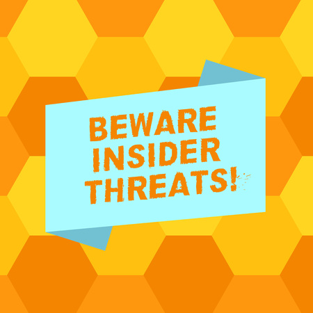 Handwriting text writing Beware Insider Threats. Concept meaning Be cautious on malicious attack inside the network Blank Color Folded Banner Strip Flat Style photo for Announcement Poster