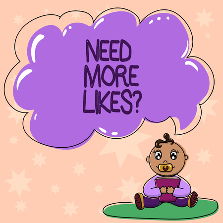 Word writing text Need More Likesquestion. Business concept for Asking if need more like in social media platform Baby Sitting on Rug with Pacifier Book and Blank Color Cloud Speech Bubble Imagens