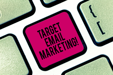 Handwriting text writing Target Email Marketing. Concept meaning advertisement is sent to a target list of recipients Keyboard key Intention to create computer message pressing keypad idea Stock fotó