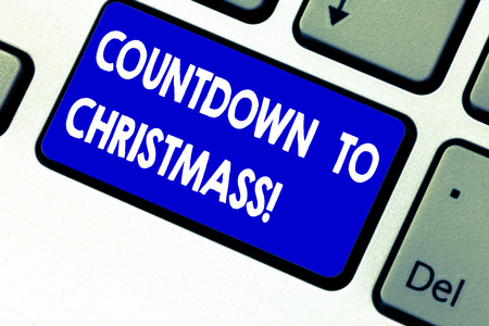 Writing note showing Countdown To Christmas. Business photo showcasing period of time leading up to a significant event Keyboard key Intention to create computer message pressing keypad idea