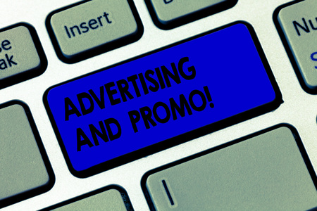 Word writing text Advertising And Promo. Business concept for Informing the prospects about special discounts Keyboard key Intention to create computer message pressing keypad idea