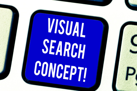 Text sign showing Visual Search Concept. Conceptual photo perceptual task requiring attention for an object Keyboard key Intention to create computer message pressing keypad idea
