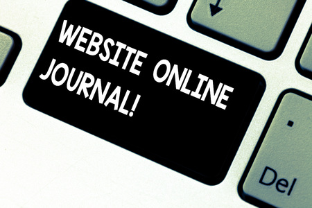 Conceptual hand writing showing Website Online Journal. Business photo showcasing periodical publication published in electronic format Keyboard key Intention to create computer message idea