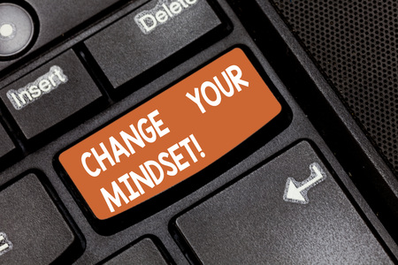 Word writing text Change Your Mindset. Business concept for fixed mental attitude or disposition demonstrating responses Keyboard key Intention to create computer message pressing keypad idea
