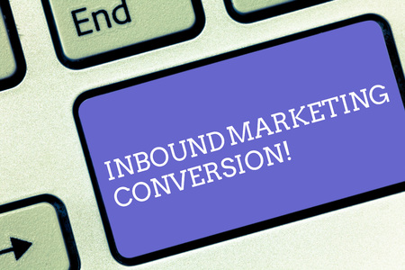 Conceptual hand writing showing Inbound Marketing Conversion. Business photo text process of attracting the attention of prospect Keyboard key Intention to create computer message idea Фото со стока