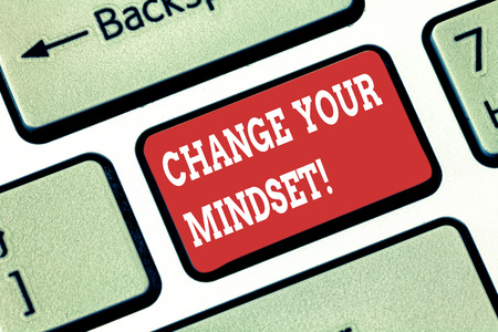 Conceptual hand writing showing Change Your Mindset. Business photo showcasing fixed mental attitude or disposition demonstrating responses Keyboard key Intention to create computer message idea