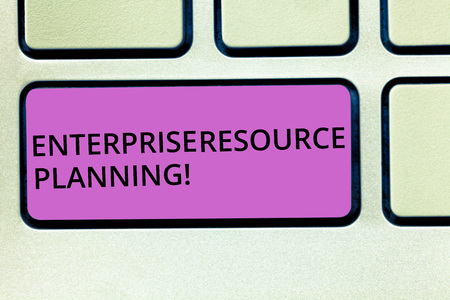 Handwriting text Enterprise Resource Planning. Concept meaning analysisage and integrate core business processes Keyboard key Intention to create computer message pressing keypad idea Stock Photo