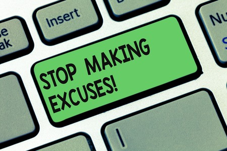 Text sign showing Stop Making Excuses. Conceptual photo do not explanation for something that went wrong Keyboard key Intention to create computer message pressing keypad idea Stok Fotoğraf