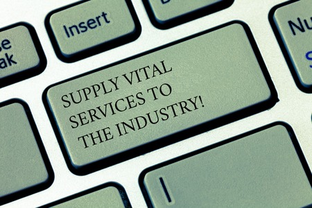 Writing note showing Supply Vital Services To The Industry. Business photo showcasing Power supplies for companies Keyboard key Intention to create computer message pressing keypad idea Standard-Bild