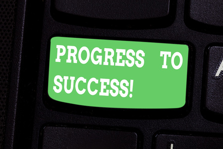 Conceptual hand writing showing Progress To Success. Business photo showcasing achievement of desired visions and planned goals Keyboard key Intention to create computer message idea