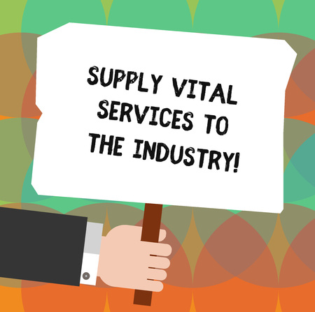 Conceptual hand writing showing Supply Vital Services To The Industry. Business photo showcasing Power supplies for companies Hu analysis Holding Colored Placard with Stick Text Space
