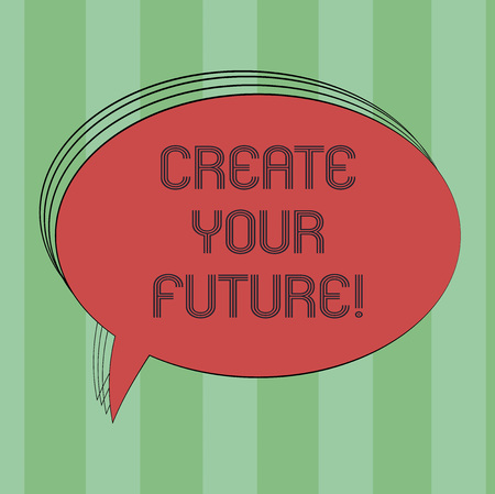 Text sign showing Create Your Future. Conceptual photo work hard to shape your life and have good career Blank Oval Outlined Solid Color Speech Bubble Empty Text Balloon photo