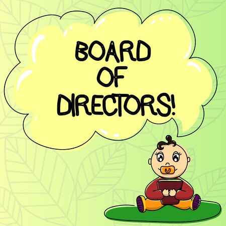 Word writing text Board Of Directors. Business concept for group showing who jointly oversee activities organization Baby Sitting on Rug with Pacifier Book and Blank Color Cloud Speech Bubble
