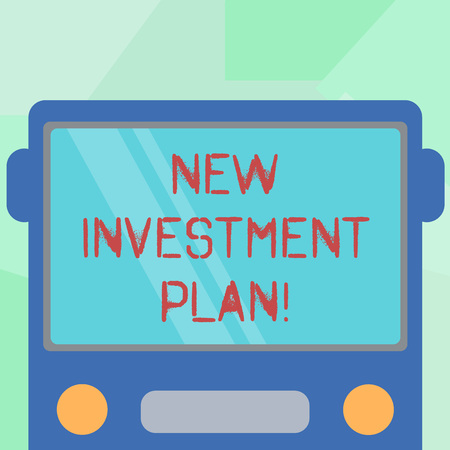 Conceptual hand writing showing New Investment Plan. Business photo showcasing investors make regular equal payments into mutual fund Drawn Flat Front View of Bus with Window Shield Reflecting