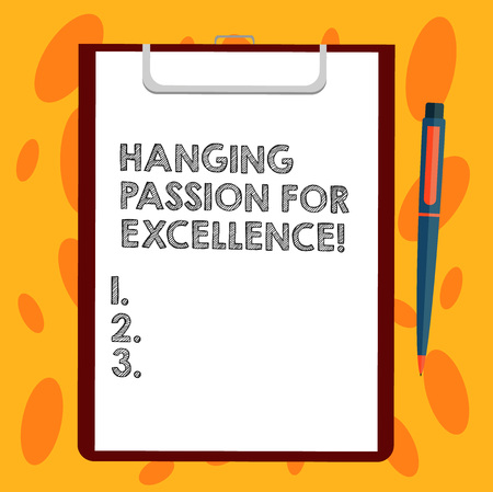 Writing note showing High Quality Passion For Excellence. Business photo showcasing Excellent job great successful business Sheet of Bond Paper on Clipboard with Ballpoint Pen Text Space