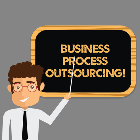 Text sign showing Business Process Outsourcing. Conceptual photo Contracting work to external service provider Man Standing Holding Stick Pointing to Wall Mounted Blank Color Board