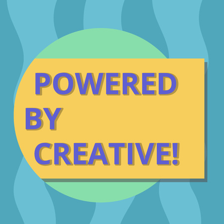 Conceptual hand writing showing Powered By Creative. Business photo text characterized by originality of thought or inventiveness Rectangular Color Shape with Shadow Coming Out from a Circle