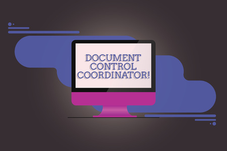 Handwriting text writing Document Control Coordinator. Concept meaning analysisaging and controlling company documents Mounted Computer Monitor Blank Reflected Screen on Abstract Background