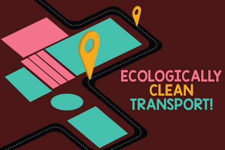 Conceptual hand writing showing Ecologically Clean Transport. Business photo showcasing Green vehicle Environmentally friendly vehicle Road Map Navigation Marker 3D Locator Pin for Route Advisory