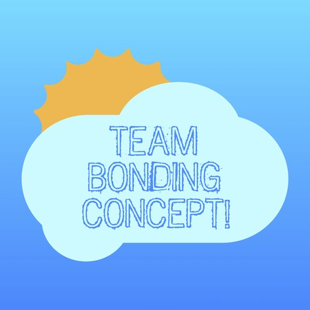 Handwriting text Team Bonding Concept. Concept meaning Improve workplace projects that involve teamwork Sun Hiding Shining Behind Blank Fluffy Color Cloud photo for Poster Ads Banco de Imagens - 116206711