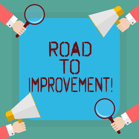 Conceptual hand writing showing Road To Improvement. Business photo showcasing way that thing makes something better or yourself Hu analysis Hands Holding Magnifying Glass and Megaphone