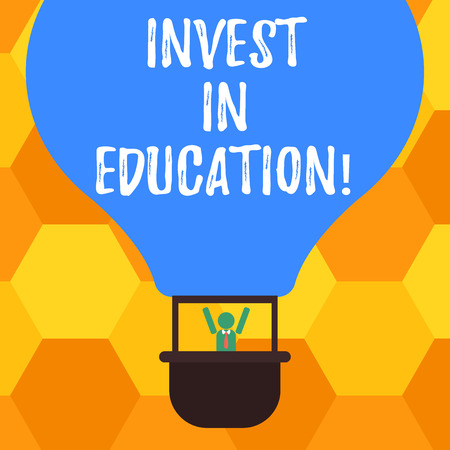 Handwriting text Invest In Education. Concept meaning sponsor agrees provide student with funding for college Hu analysis Dummy Arms Raising inside Gondola Riding Blank Color Air Balloon