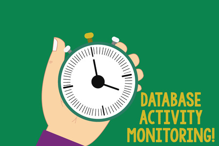 Text sign showing Database Activity Monitoring. Conceptual photo the observation of actions in a database Hu analysis Hand Holding Mechanical Stop Watch Timer with Start Stop Button
