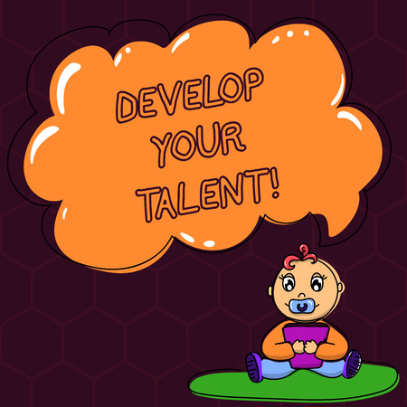 Text sign showing Develop Your Talent. Conceptual photo improve natural aptitude or skill with effort and time Baby Sitting on Rug with Pacifier Book and Blank Color Cloud Speech Bubble Фото со стока