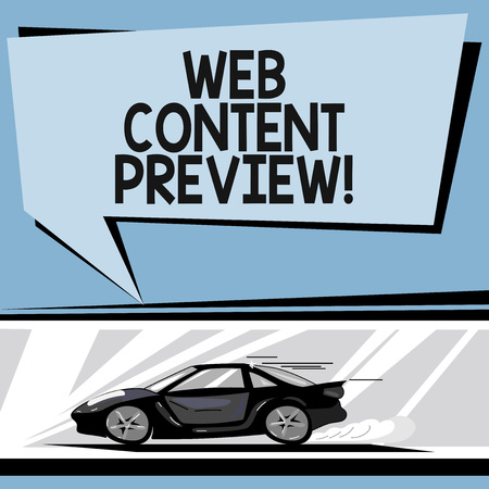 Writing note showing Web Content Preview. Business photo showcasing textual visual aural that encountered of user experience Car with Fast Movement icon and Exhaust Smoke Speech Bubble Фото со стока