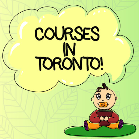 Word writing text Courses In Toronto. Business concept for direction or routes between near or far places in Canda Baby Sitting on Rug with Pacifier Book and Blank Color Cloud Speech Bubble Banco de Imagens