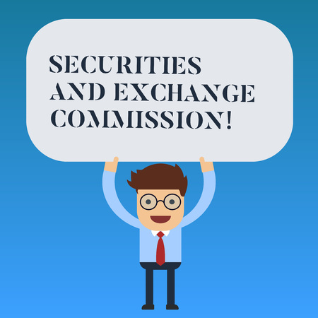 Writing note showing Securities And Exchange Commission. Business photo showcasing Safety exchanging commissions financial Man Standing Holding Above his Head Blank Rectangular Colored Board