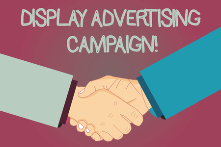 Conceptual hand writing showing Display Advertising Campaign. Business photo text conveys a commercial message using graphics Hu analysis Shaking Hands on Agreement Sign of Respect and Honor Stock Photo