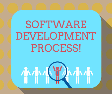 Word writing text Software Development Process. Business concept for Process of developing a software product Magnifying Glass Over Chosen Man Figure Among the Hu analysis Dummies Line Up