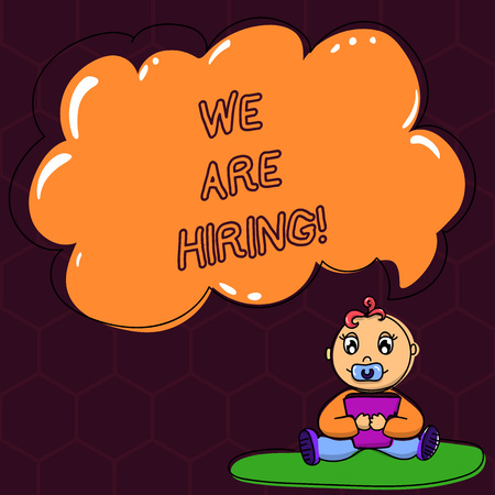 Text sign showing We Are Hiring. Conceptual photo pay someone to do a particular job for company in future Baby Sitting on Rug with Pacifier Book and Blank Color Cloud Speech Bubble 版權商用圖片