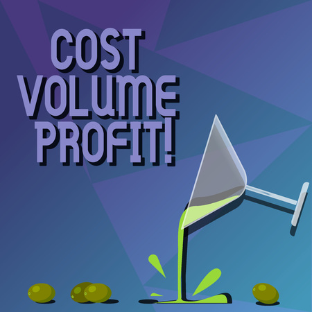 Conceptual hand writing showing Cost Volume Profit. Business photo text form of cost accounting and It is simplified model Cocktail Wine Glass Pouring with Splash Grapes and Shadow Foto de archivo