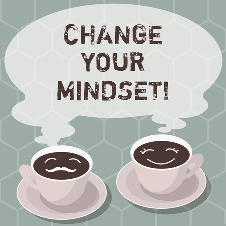 Writing note showing Change Your Mindset. Business photo showcasing fixed mental attitude or disposition demonstrating responses Sets of Cup Saucer for His and Hers Coffee Face icon with Blank Steam Standard-Bild