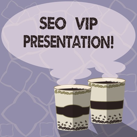 Handwriting text writing Seo Vip Presentation. Concept meaning Making presentation on how to enhance the search engine Two To Go Cup with Beverage and Steam icon Blank Speech Bubble photo Standard-Bild