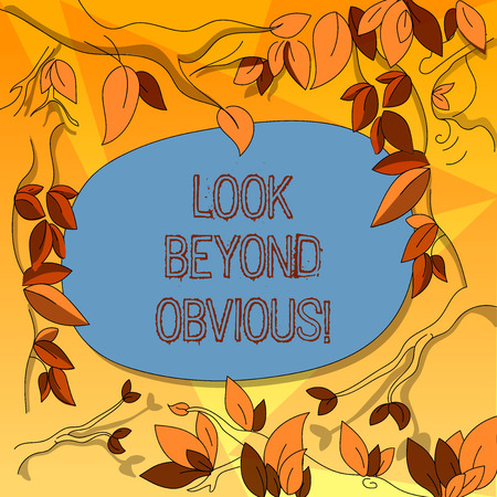 Word writing text Look Beyond Obvious. Business concept for asking to see more deeply into subject or matter Tree Branches Scattered with Leaves Surrounding Blank Color Text Space Stok Fotoğraf