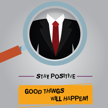 Handwriting text Stay Positive Good Things Will Happen. Concept meaning Keep your motivation inspiration Magnifying Glass photo Enlarging Inspecting a Tuxedo and Label Tag Below Фото со стока