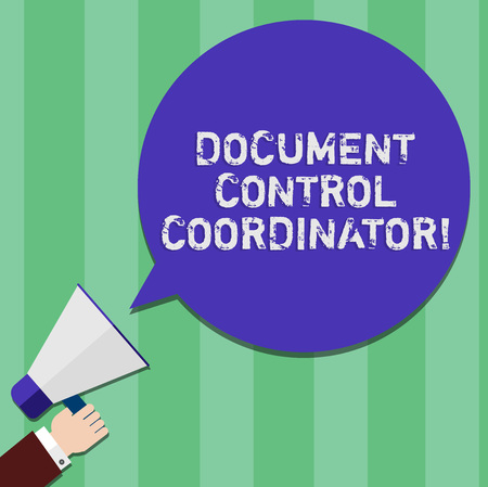 Writing note showing Document Control Coordinator. Business photo showcasing analysisaging and controlling company documents Hu analysis Hand Holding Megaphone Color Speech Bubble