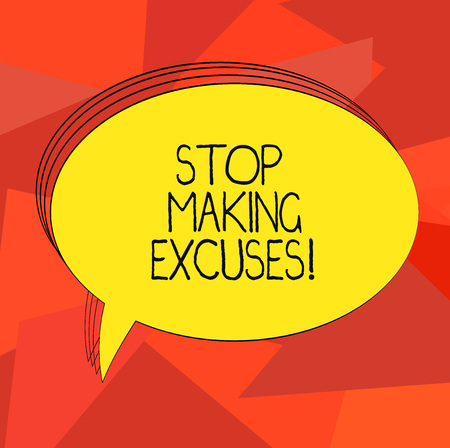 Word writing text Stop Making Excuses. Business concept for do not explanation for something that went wrong Blank Oval Outlined Solid Color Speech Bubble Empty Text Balloon photo