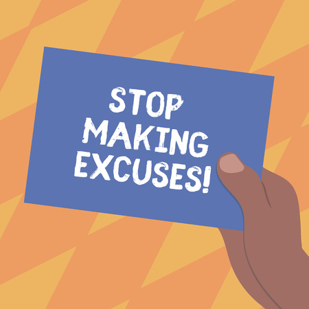 Text sign showing Stop Making Excuses. Conceptual photo do not explanation for something that went wrong Drawn Hu analysis Hand Holding Presenting Blank Color Paper Cardboard photo Stok Fotoğraf