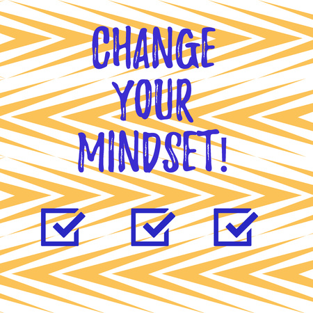 Handwriting text writing Change Your Mindset. Concept meaning fixed mental attitude or disposition demonstrating responses Vertical Zigzag Lines Alternate Color in Seamless Geometric Pattern photo