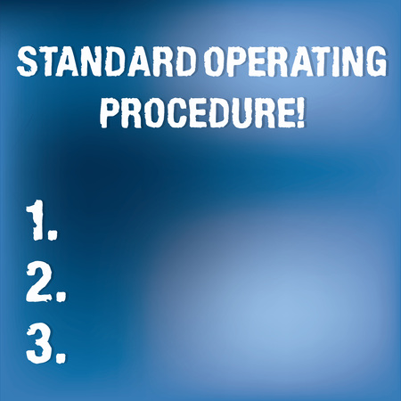 Text sign showing Standard Operating Procedure. Conceptual photo Detailed directions on how to perform a routine Blurry Light Flashing Glaring on Blank Blue Hazy Space for Poster Wallpaper
