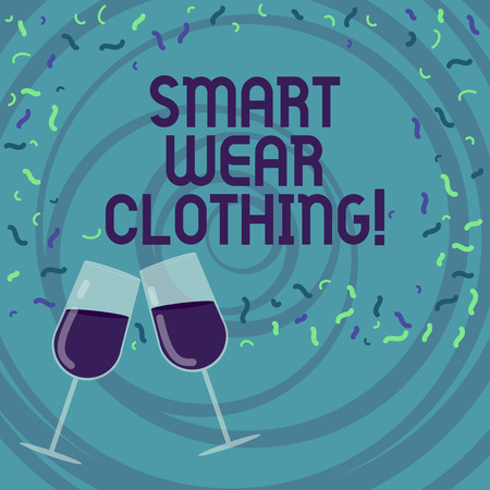 Handwriting text writing Smart Wear Clothing. Concept meaning defined as generally neat yet casual attire or formal Filled Wine Glass Toasting for Celebration with Scattered Confetti photo Banco de Imagens