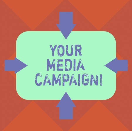 Handwriting text Your Media Campaign. Concept meaning marketing effort to reinforce assist with business goal Arrows on Four Sides of Blank Rectangular Shape Pointing Inward photo 스톡 콘텐츠